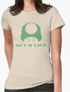 1-UP Get a life Womens Fitted T-Shirt