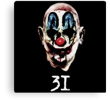 31 The Evil Clowns Horror Movie 2016 Directed by Rob Zombies Canvas Print