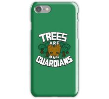 Trees are our guardians iPhone Case/Skin