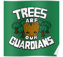 Trees are our guardians Poster
