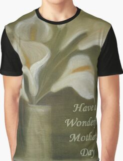 Have A Wonderful Mother's Day Graphic T-Shirt