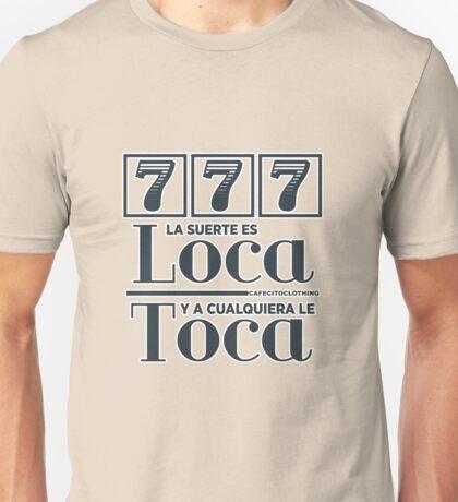 La Suerte Unisex T-Shirt