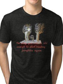 CS Lewis Narnia fairytale quote Tri-blend T-Shirt