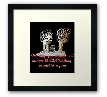 CS Lewis Narnia fairytale quote Framed Print