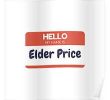 Hello, My name is Elder Price  Poster