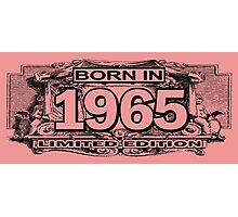 Born in 1965 limited edition Photographic Print