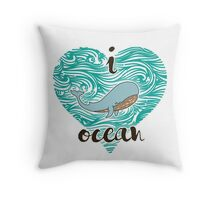 i love ocean (happy whale) Ocean Throw Pillow