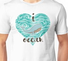 i love ocean (happy whale) Ocean Unisex T-Shirt
