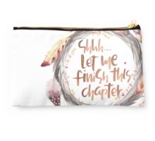 Shhh, let me finish this chapter Studio Pouch