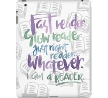 Whatever, reader. iPad Case/Skin