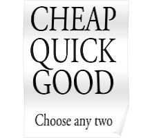 TRADESMAN, BUSINESS, CHEAP QUICK GOOD, Self employed, choose any two in business Poster