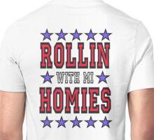 GANGS, Gangsta, Rap, Music, Rollin with mi Homies, Gang, Gangster,Pop, Poetry Unisex T-Shirt