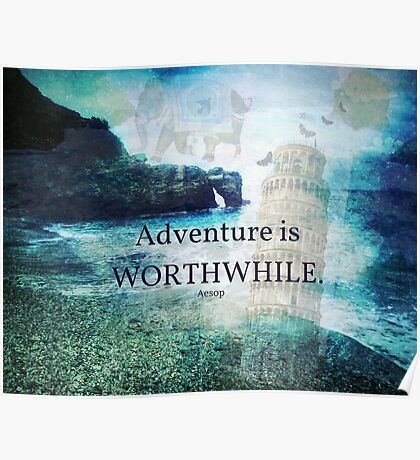 Travel Adventure quote by  Aesop, fantasy beach photo Poster