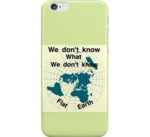 Is the earth flat iPhone Case/Skin