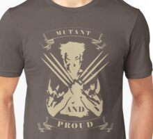 Wolverine- Mutant and Proud Unisex T-Shirt