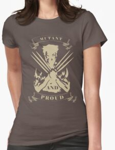 Wolverine- Mutant and Proud Womens Fitted T-Shirt