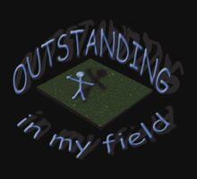 outstanding in my field by gruntpig
