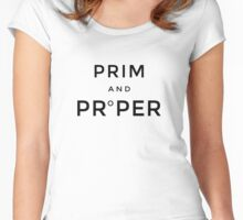 Prim and Proper Women's Fitted Scoop T-Shirt