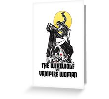 Werewolf vs Vampire Woman Greeting Card