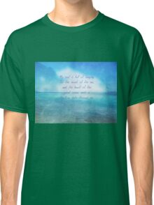 Sea ocean quote by Henry Wadsworth Longfellow Classic T-Shirt