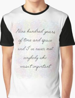 900 Years Important Eleventh Doctor Who Quote Graphic T-Shirt