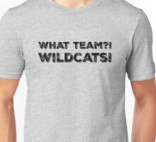 What Team?! WILDCATS! Unisex T-Shirt