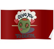 Olive You To Death Poster