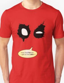 Deadpool on stuff T-Shirt