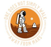 Not Simply Walk Away from Mars Photographic Print