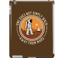 Not Simply Walk Away from Mars iPad Case/Skin