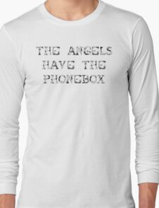 The Angels Have the Phonebox (sticker) Long Sleeve T-Shirt