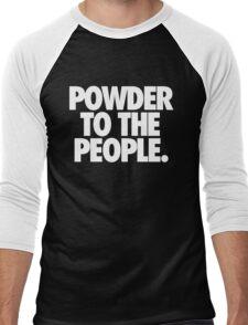 POWDER TO THE PEOPLE. Men's Baseball ¾ T-Shirt