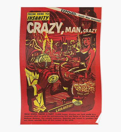 From Here to Insanity - Crazy, Man, Crazy No. 1 Poster
