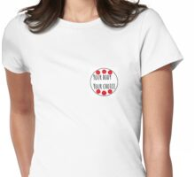 Your body your choice Womens Fitted T-Shirt