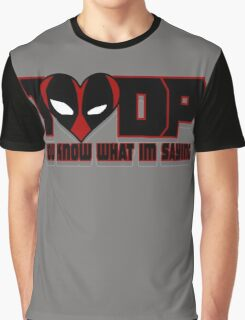 The DP Knows what he likes  Graphic T-Shirt