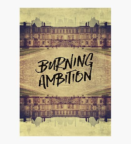 Burning Ambition Fontainebleau Chateau France Architecture Photographic Print