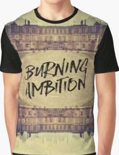 Burning Ambition Fontainebleau Chateau France Architecture Graphic T-Shirt