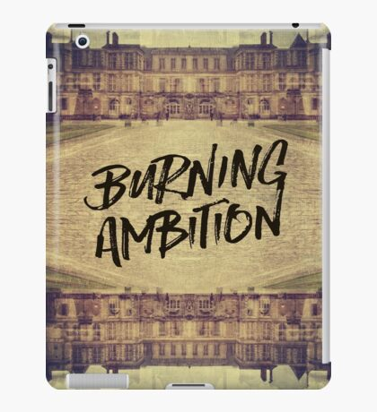 Burning Ambition Fontainebleau Chateau France Architecture iPad Case/Skin