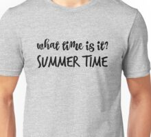 What time is it? Unisex T-Shirt