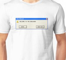 Welcome to Badlands - Error Message Unisex T-Shirt
