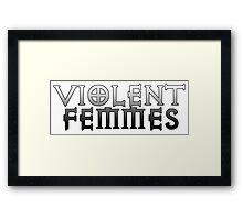 violent femmes Framed Print