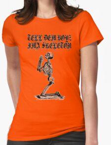 LIL UGLY MANE - TELL DEM BOYZ IMA SKELETON Womens Fitted T-Shirt