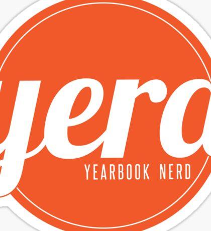 yerd: yearbook nerd Sticker