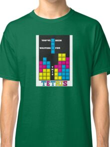You've been waiting for this - Tetris Classic T-Shirt