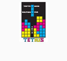 You've been waiting for this - Tetris Unisex T-Shirt