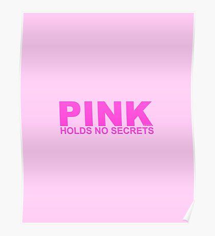 Pink Holds No Secrets Poster