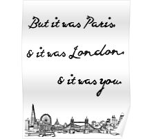 Paris & London & You Poster
