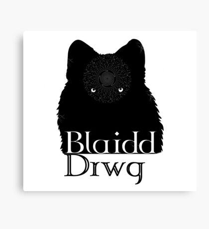Blaidd Drwg! Canvas Print