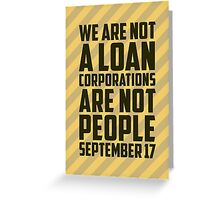 We are Not a Loan Greeting Card