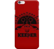 I'm A Keeper (Gryffindor) iPhone Case/Skin